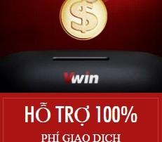 Miễn phí giao dịch nạp tiền qua ngân hàng online từ nhà cái VWin