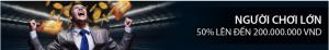 CMD368 ưu đãi người chơi lớn 50% lên đến 200,000,000 VND